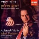 مجموعه ای بی نظیر از بهترین های ایزاک پرلمن در آلبوم یک ویولن یهودی (A Jewish Violin)